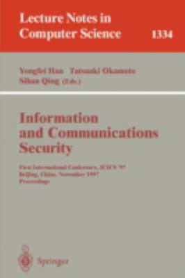 Information and Communications Security First International Conference, Icics '97, Beijing, China, November 11-14, 1997  Proceedings