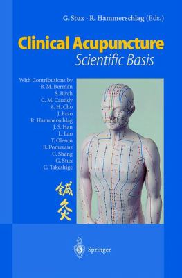 Clinical Acupuncture Scientific Basis