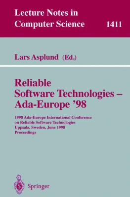 Reliable Software Technologies--Ada-Europe '98 1998 Ada-Europe International Conference on Reliable Software Technologies, Uppsala, Sweden, June 8-12, 1998  Proceedings