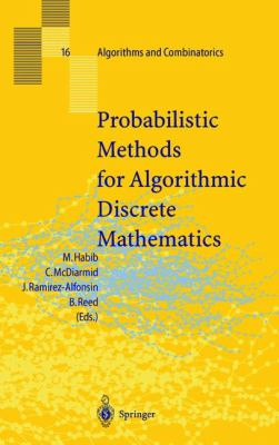 Probabilistic Methods for Algorithmic Discrete Mathematics
