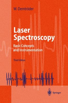 Laser Spectroscopy Basic Concepts and Instrumentation
