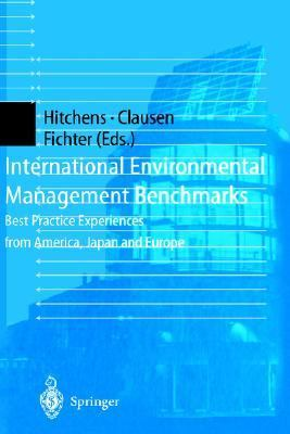 International Environmental Management Benchmarks Best Practice Experiences from America, Japan and Europe