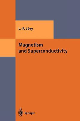 Magnetism and Superconduction