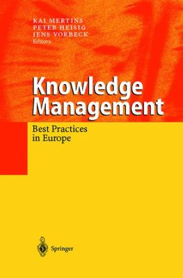 Knowledge Management Best Practices in Europe