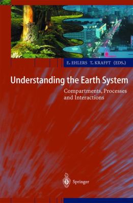 Understanding the Earth System Compartments, Processes, and Interactions