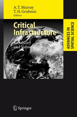 Critical Infrastructure Reliability and Vulnerabilbility