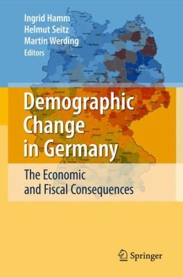 Demographic Change in Germany The Economic and Fiscal Consequences