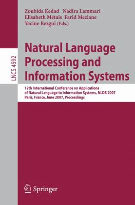 Natural Language Processing and Information Systems: 12th International Conference on Applications of Natural Language to Information Systems, NLDB 2007, Paris, France, June 27-29, 2007, Proceedings