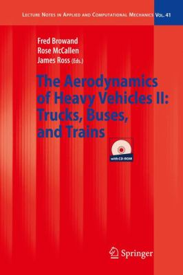 The Aerodynamics of Heavy Vehicles II: Trucks, Buses, and Trains, Vol. 2