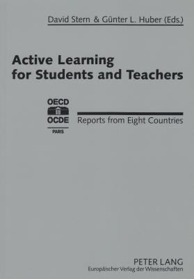 Active Learning for Students and Teachers Reports from Eight Countries