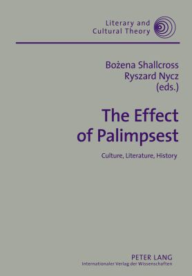 Effect of Palimpsest : Culture, Literature, History