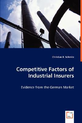 Competitive Factors Of Industrial Insurers