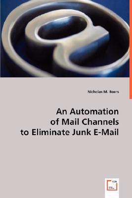 An Automation Of Mail Channels To Eliminate Junk E-Mail