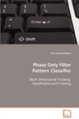 Phase Only Filter Pattern Classifier