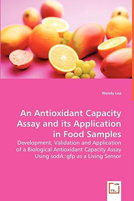An Antioxidant Capacity Assay And Its Application In Food Samples