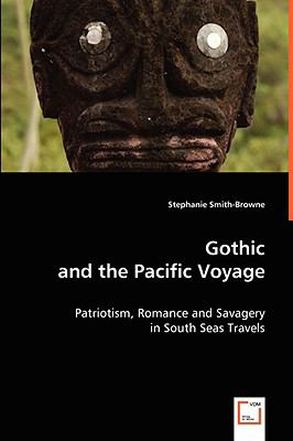 Gothic and the Pacific Voyage