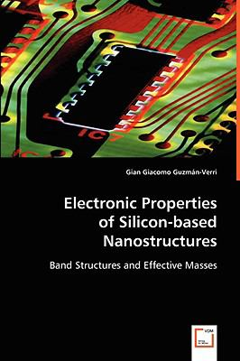 Electronic Properties Of Silicon-Based Nanostructures