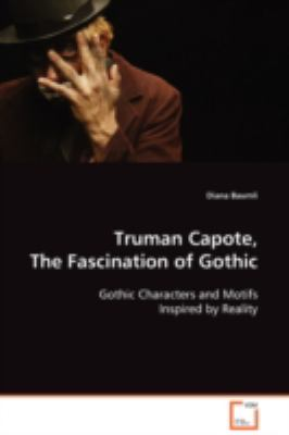 Truman Capote, The Fascination of Gothic