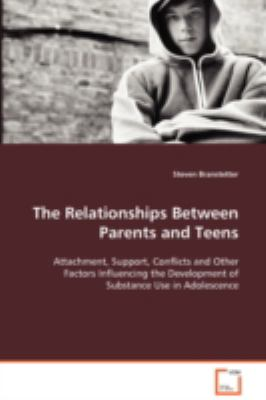 The Relationships Between Parents And Teens