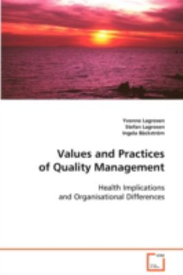 Values and Practices of Quality Management