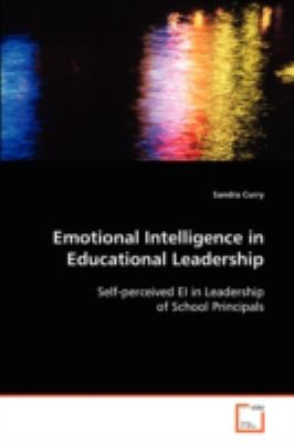 Emotional Intelligence in Educational Leadership