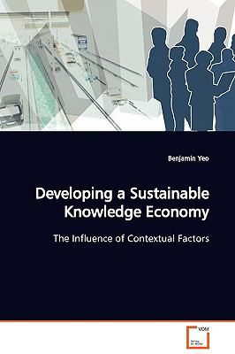 Developing a Sustainable Knowledge Economy: The Influence of Contextual Factors