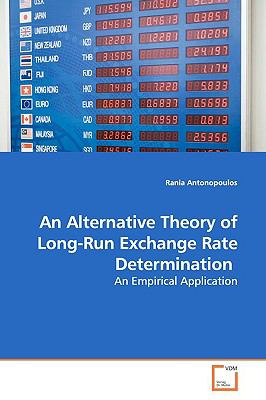 An Alternative Theory of Long-Run Exchange Rate Determination: An Empirical Application