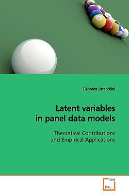 Latent Variables In Panel Data Models