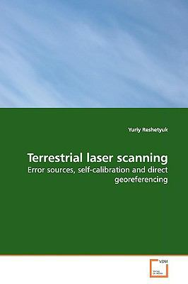 Terrestrial laser scanning: Error sources, self-calibration and direct  georeferencing