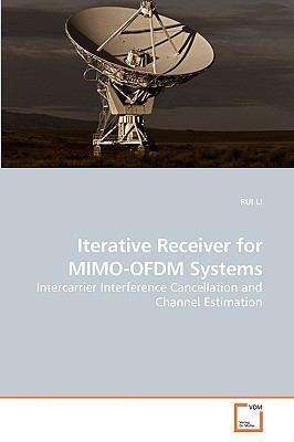 Iterative Receiver for MIMO-OFDM Systems: Intercarrier Interference Cancellation and Channel Estimation