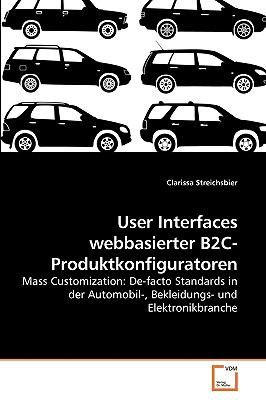 User Interfaces webbasierter B2C-Produktkonfiguratoren (German Edition)