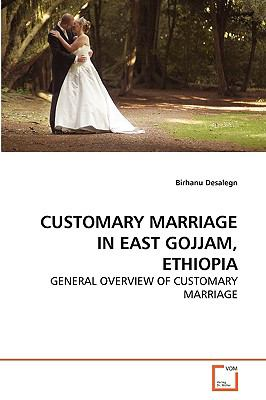 Customary Marriage in East Gojjam, Ethiopi