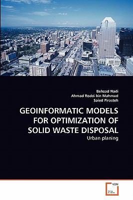 GEOINFORMATIC MODELS FOR OPTIMIZATION OF SOLID WASTE DISPOSAL: Urban planing