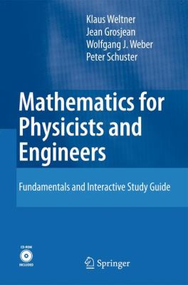 Mathematics for Physicists and Engineers: Fundamentals and Interactive Study Guide