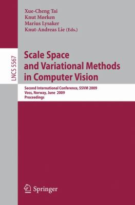 Scale Space and Variational Methods in Computer Vision: Second International Conference, SSVM 2009, Voss, Norway, June 1-5, 2009. Proceedings