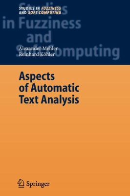 Aspects of Automatic Text Analysis (Studies in Fuzziness and Soft Computing)