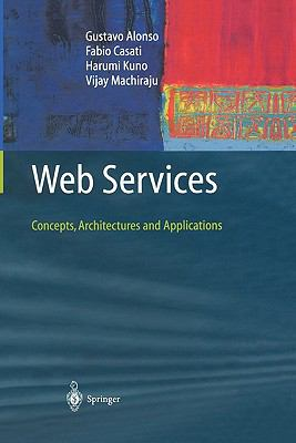 Web Services : Concepts, Architectures and Applications
