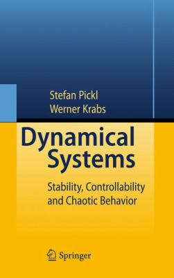 Dynamical Systems : Stability, Controllability and Chaotic Behavior