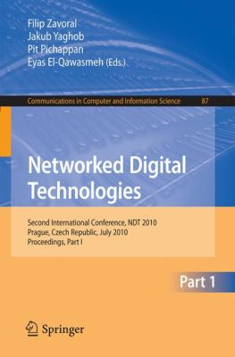 Networked Digital Technologies, Part I : Second International Conference, NDT 2010, Prague, Czech Republic