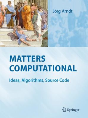 Matters Computational : Ideas, Algorithms, Source Code