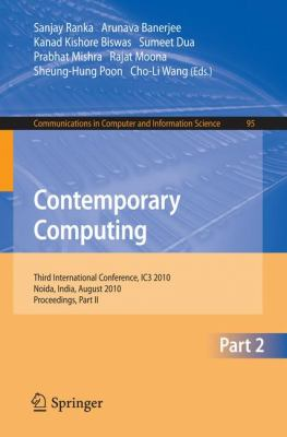 Contemporary Computing : Second International Conference, IC3 2010, Noida, India, August 9-11, 2010. Proceedings, Part II