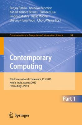 Contemporary Computing : Second International Conference, IC3 2010, Noida, India, August 9-11, 2010. Proceedings, Part I