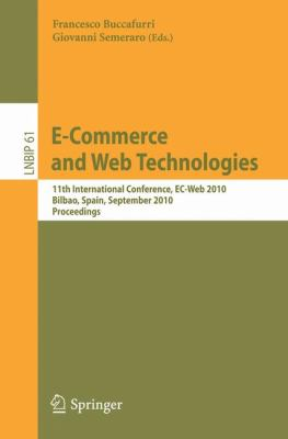 E-Commerce and Web Technologies : 11th International Conference, EC-Web 2010, Bilbao, Spain, September 1-3, 2010, Proceedings