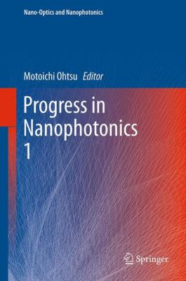 Progress in Nanophotonics 1