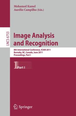 Image Analysis and Recognition : 8th International Conference, ICIAR 2011, Burnaby, BC, Canada, June 22-24, 2011. Proceedings, Part I