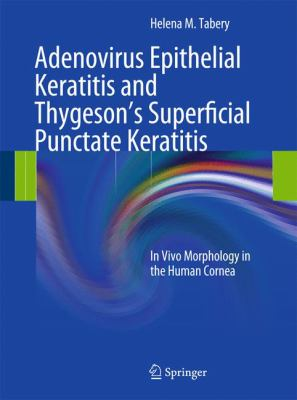 Adenovirus Epithelial Keratitis and Thygeson's Superficial Punctate Keratitis: In Vivo Morphology in the Human Cornea