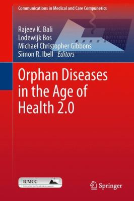 Orphan Diseases in the Age of Health 2. 0