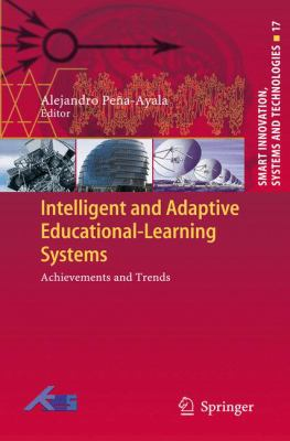 Intelligent and Adaptive Educational-Learning Systems: Achievements and Trends (Smart Innovation, Systems and Technologies)