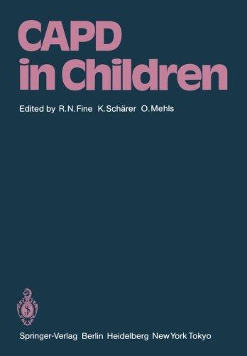 CAPD in Children: First International Symposium on CAPD in Children Held May 14-15, 1984 at Heidelberg, Germany
