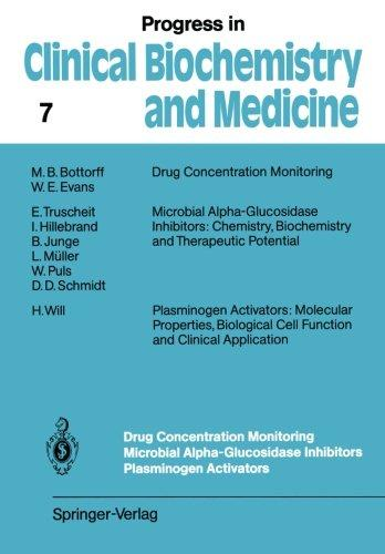 Drug Concentration Monitoring Microbial Alpha-Glucosidase Inhibitors Plasminogen Activators (Progress in Clinical Biochemistry and Medicine)